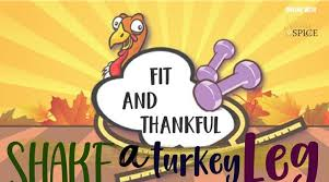 shake a turkey leg fit and thankful countdown to thanksgiving at
