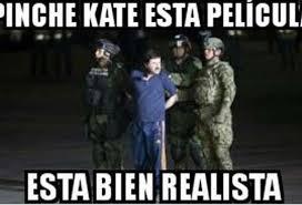 imágenes de memes de kate del castillo los memes de la relación amistosa entre el chapo y kate del
