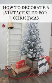 How To Decorate A Home For Christmas 275 Best Christmas Decor Images On Pinterest Christmas Ideas