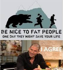 Fat People Meme - be nice to fat people let s have some fun let s have some fun