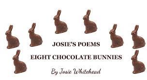 chocolate rabbits eight chocolate bunnies josie s poems