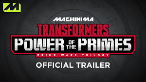 transformers power of the primes official trailer transformers