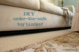 Floor Protectors For Sofa by Rachel U0027s Nest Diy Under The Sofa Toy Blocker