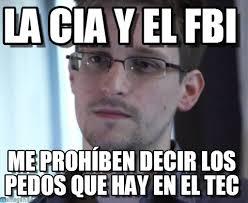 Memes Tec - la cia y el fbi edward snowden meme en memegen