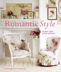 romantic style home decorating home styles