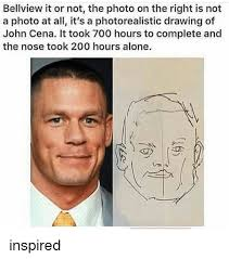 Jhon Cena Meme - bellview it or not the photo on the right is not a photo at all it s