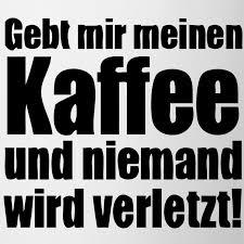 lustige sprche auf kaffee tassen fr bro und geschft sprche fr