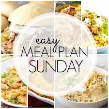 New Dinner Recipe Ideas Easy Meal Plan Sunday Week 87 Love Bakes Good Cakes