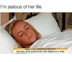 Jealous Girl Meme - dopl3r com memes im jealous of her life real life sleeping