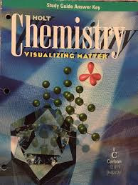 holt chemistry visualizing matter study guide answer key