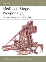 siege engines siege weapons 1 osprey publishing