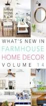 what u0027s new in farmhouse home decor volume 14 the cottage market