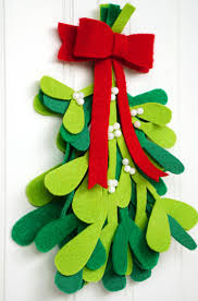 diy christmas decorations diy christmas decorations felt mistletoe happiness is homemade