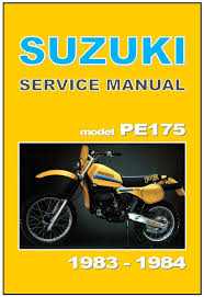 suzuki workshop manual pe175 1983 u0026 1984 vmx maintenance service