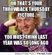 Meme Media - best 25 throwback thursday meme ideas on pinterest studio c