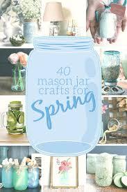 spring diys 40 spring diys made with mason jars mad in crafts