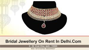 bridal jewellery on rent bridal jewellery on rent in delhi collections new
