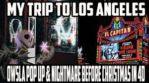my trip to los angeles owsla pop up shop nightmare before