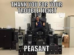 Desk Meme - how i feel when i submit a trouble ticket to the help desk navy