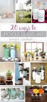 20 ways to upcycle glass jars u0026 bottles a houseful of handmade