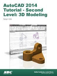 autocad 2014 tutorial 3d 3 d computer graphics 3 d modeling