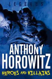 amazon com legends heroes and villains legends anthony