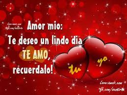 Imagenes D Buenos Dias Amor Mio | amor mio ღ εїз amor lindo dia citas 2 pinterest amor