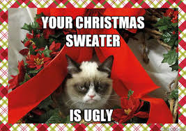 Christmas Sweater Meme - your christmas sweater is ugly a grumpy cat christmas quickmeme