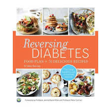 reversing diabetes food plan and 70 delicious recipes paperback