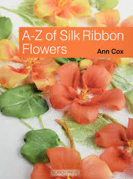 silk ribbon a z of silk ribbon flowers cox 0693508008632 books