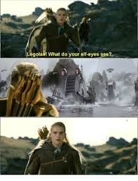 Legolas Memes - legolas what do your elf eyes see elf meme on conservative memes