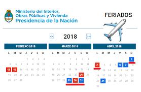 Calendario 2018 Argentina Ministerio Interior El 2018 Trae Un Feriado Largo De 5 Días Y Ya Podés Emitir