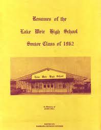 lake weir high school yearbook lake weir high school reunions