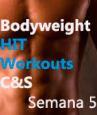 bodyweight hit workouts cardio strength semana 5 sin gimnasio