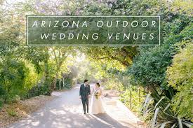 outdoor wedding venues az weddings alyssa cbell photography