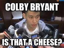 Colby Meme - jeremy lin memes quickmeme