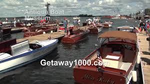 clayton ny antique boat museum u0026 clayton ny getaway 1000 islands youtube