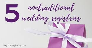 wedding registeries 5 nontraditional wedding registries manzanita
