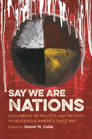 say we are nations documents of politics and protest in