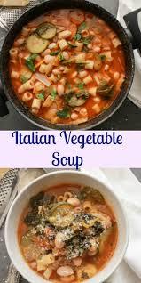 italian vegetable soup an italian in my kitchen