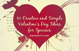 creative s day gifts 10 creative and simple s day ideas for spouses