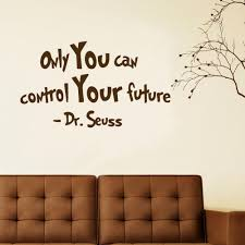 popular dr seuss quotes wall decals buy cheap dr seuss quotes wall inspirational words vinyl wall decal art quote only you can control your future dr