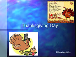 thanksgiving day milena krupińska general information n when is
