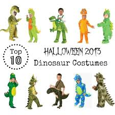 Toddler Dinosaur Costume Top 10 Dinosaur Costumes For Halloween 2013 Autumn Pinterest