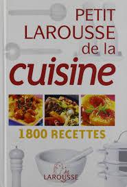 le petit larousse cuisine impressive le petit larousse cuisine ideas iqdiplom com