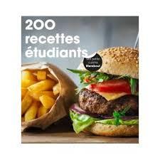 fnac livre de cuisine 200 recettes étudiants broché collectif achat livre achat
