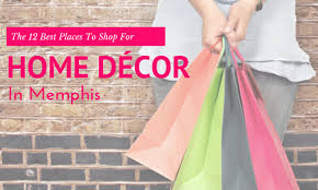 where to shop for home decor where to shop for home decor furnishings in memphis