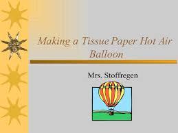 Parts Of A Tissue Making A Tissue Paper Air Balloon