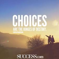 quote about learning environment 13 quotes about making life choices success