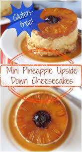 gluten free mini pineapple upside down cheesecakes recipe